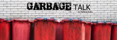 Garbage Talk Marlene Evans