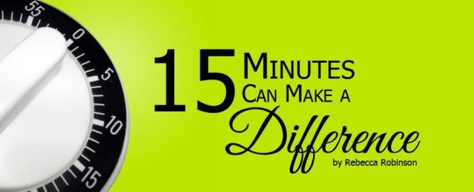 15 Minutes can make a difference
