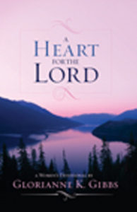 a heart for the lord devotional