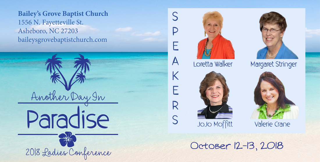 bailey's grove baptist church ladies conference