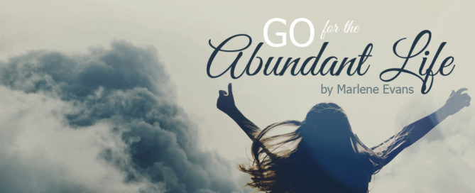 go for the abundant life
