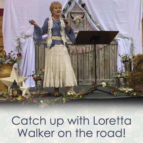 catch up with Loretta Walker on the road