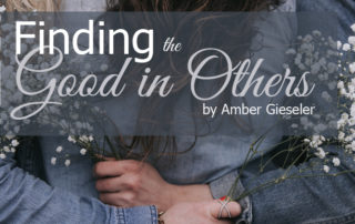 finding the good in others