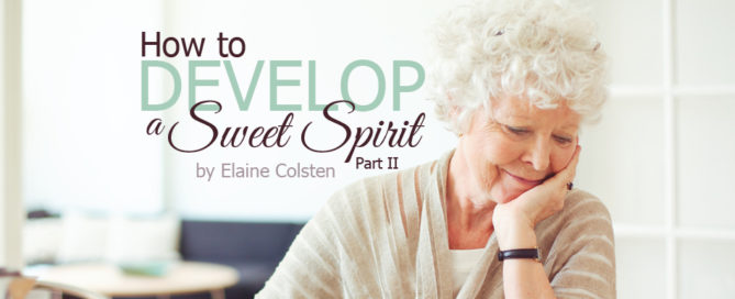 how to develop a sweet spirit part 2