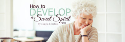 how to develop a sweet spirit part 1