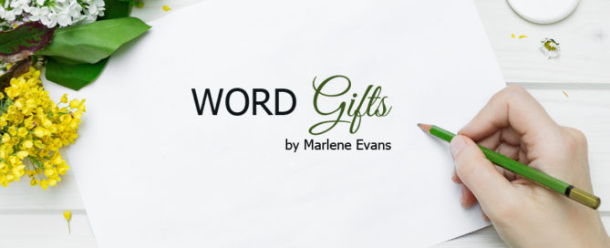 word gifts by marlene evans