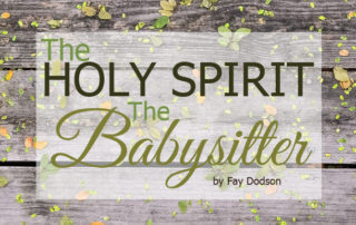 the holy spirit the babysitter