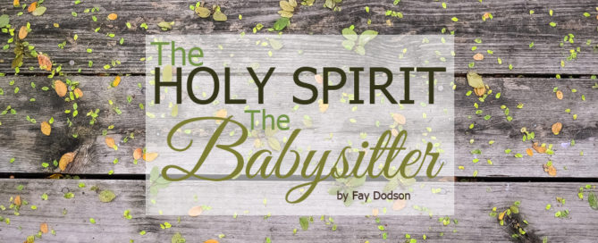 the holy spirit the babysitter