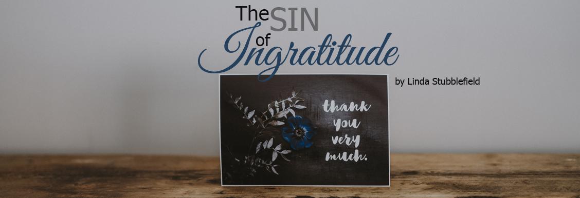 the sin of ingratitude