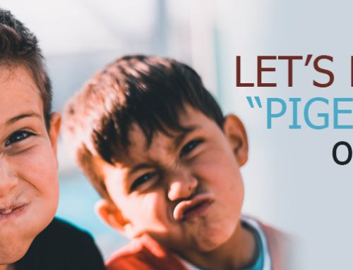 """Let's Not """"Pigeon-Hole"""" Our Kids"""