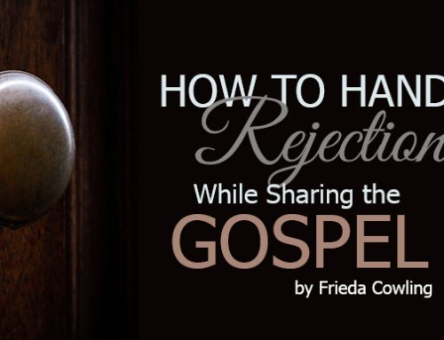 How to Handle Rejection While Sharing the Gospel